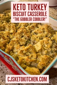 Keto Turkey Biscuit Casserole - The Gobbler Cobbler