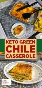 Keto Green Chili Casserole