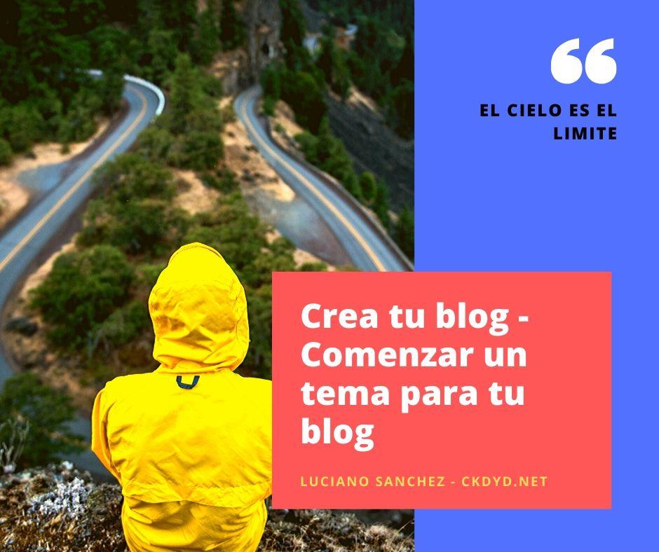 Comenzar un tema para tu blog, como crear un blog con wordpress