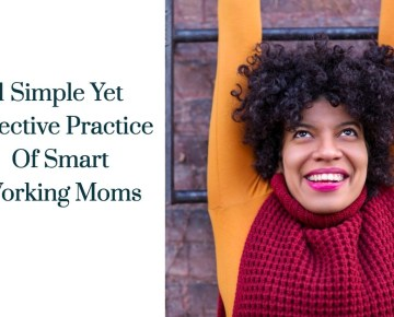 1 Simple Yet Effective Practice Of Smart Working Women