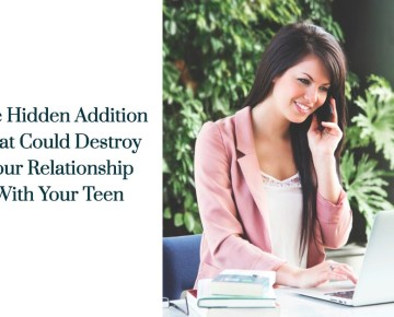 The Hidden Addiction That Could Destroy Your Relationship With Your Tween/Teen