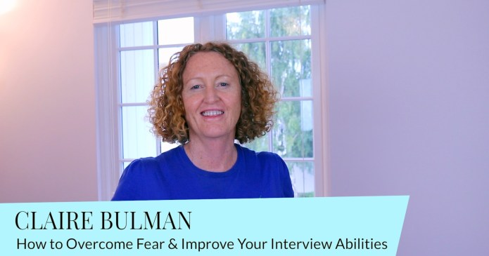How to Overcome Fear & Improve Your Job Interview Skills