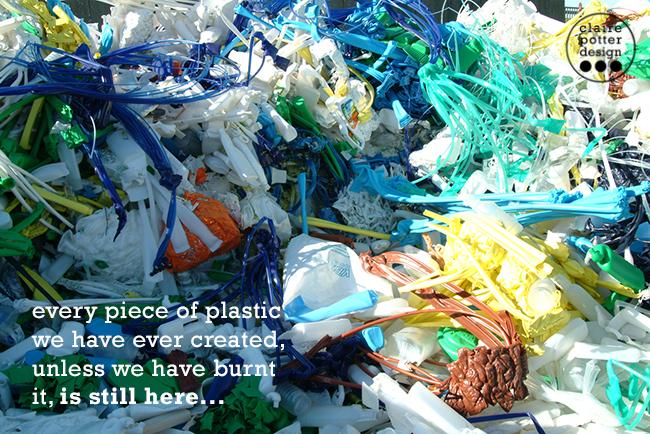 every piece of plastic