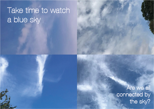 Four images of blue skies with the text 'Take time to watch a blue sky', 'Are we all connected by the sky'