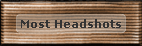 BF4-Bronze-Most Headshots