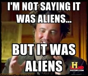 Ancient-Aliens-Meme-Hair-Guy-017_zps1b0b2856