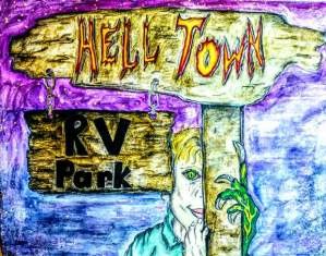 Hell Town RV Park, Episode 18. A Web Serial