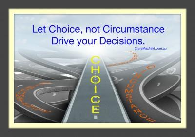 choice not circumstance