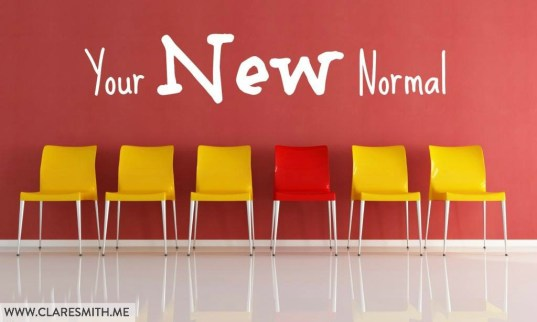 Your New Normal: www.claresmith.me