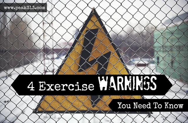 4 Exercise Warnings You Need To Know
