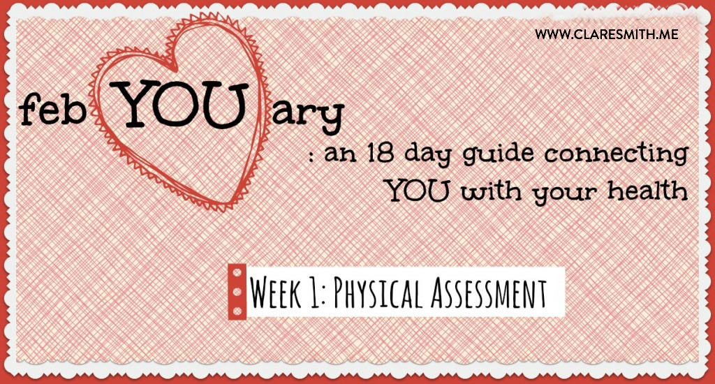febYOUary: Week 1: Physical Assessment