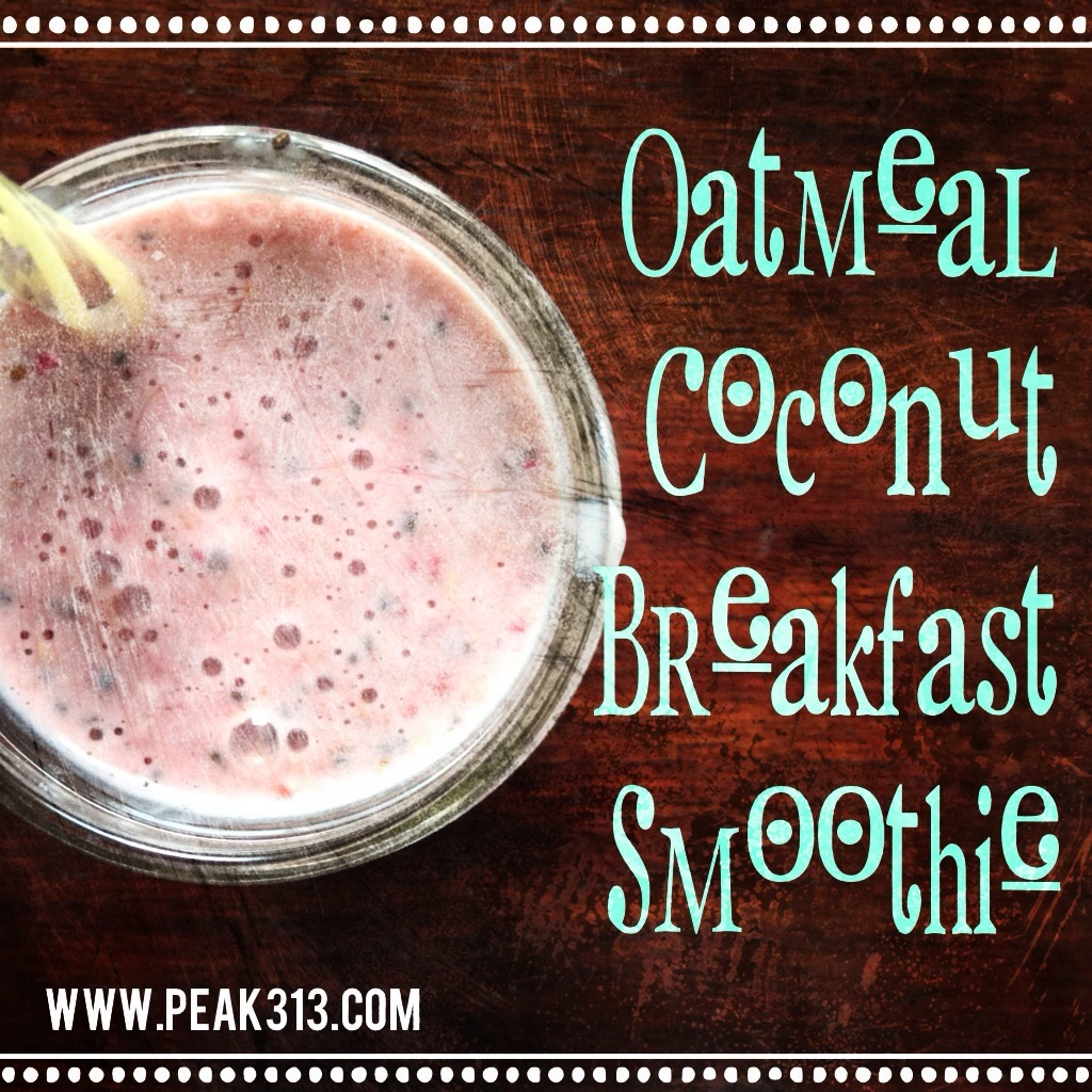 Recipe: Oatmeal Coconut Breakfast Smoothie