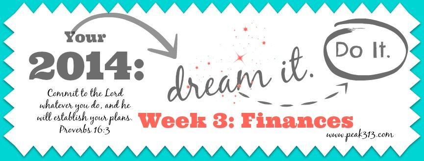 """2014 """"Dream it. Do it."""" Vision Board {Finances}"""