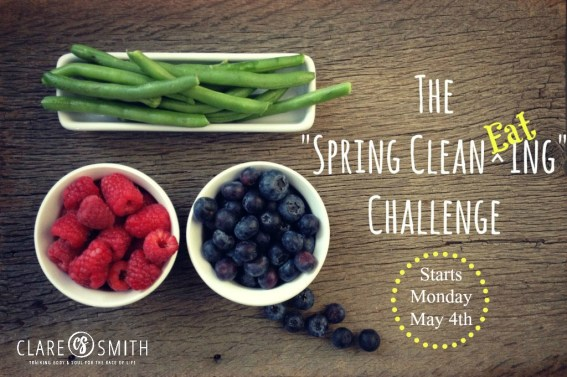 The Spring Clean EATing Challenge (2015) : www.claresmith.me