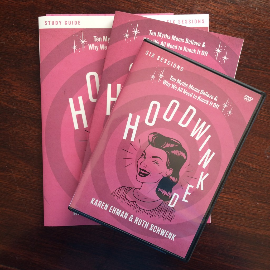 "Myth Busting for Mamas! (Do you believe any?) ""Hoodwinked"" releases today!"