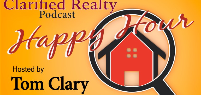 Introducing The Clarified Realty Podcast Happy Hour