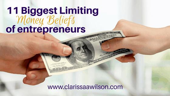 11 Biggest Limiting Money Beliefs of Online Entrepreneurs