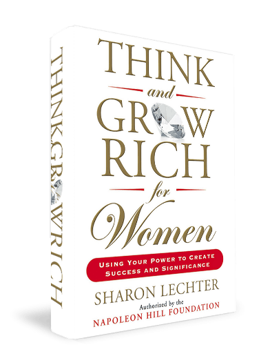 Book Review: Think and Grow Rich for Women by Sharon Lechter