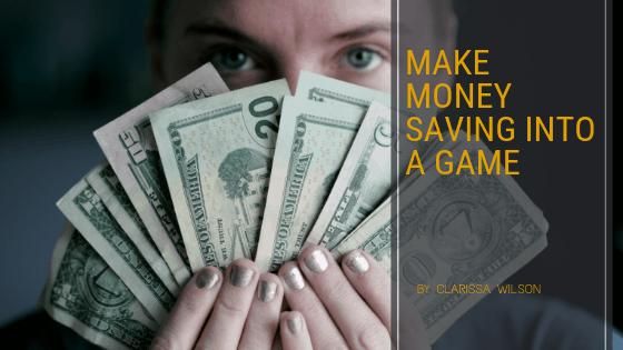Make Money Saving a Game