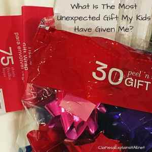 What Is The Most Unexpected Gift My Kids Have Given Me?