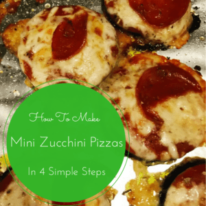 How To Make Mini Zucchini Pizzas In 4 Simple Steps