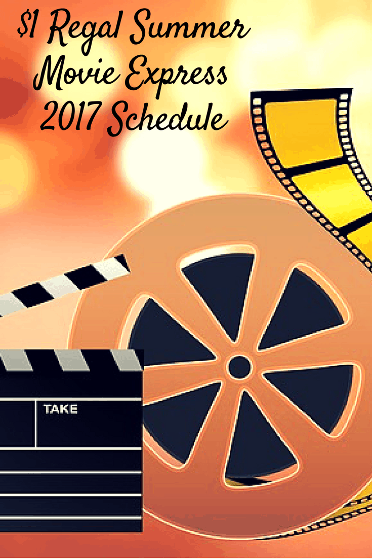 $1 Regal Summer Movie Express 2017 Schedule
