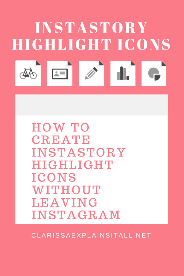 How To Create Instastory Highlight Icons Without Leaving Instagram
