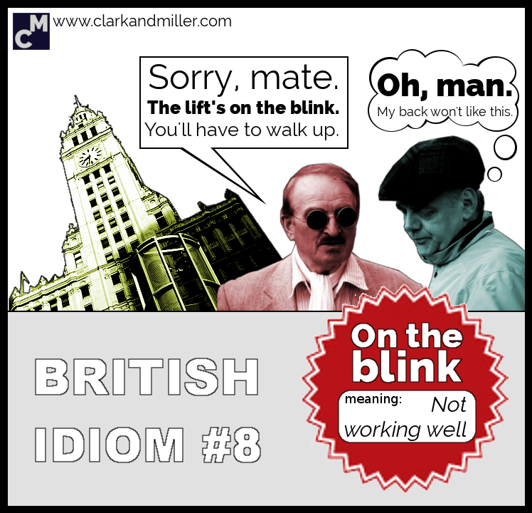 British Idioms: On the Blink
