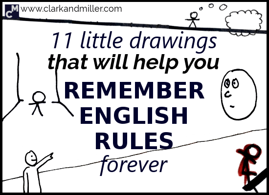 11 Little Drawings That Will Help You Remember English Rules Forever