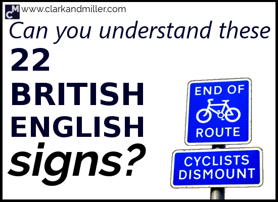 Can You Understand These 22 British English Signs