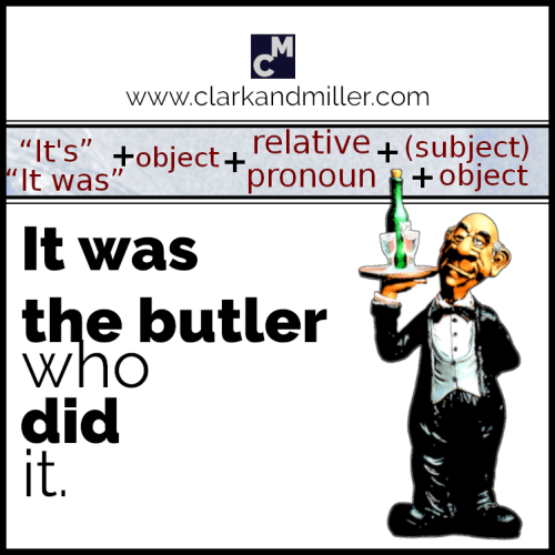 It was the butler who did it.