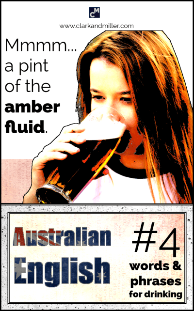Australian English words and phrases for drinking