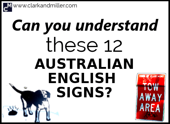 Can You Understand These 12 Australian English Signs?