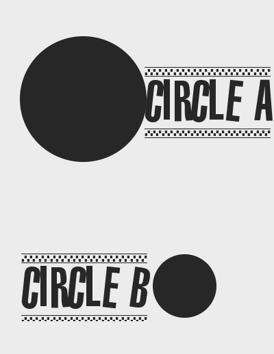 Circle A (a big circle) and circle B (a small circle)