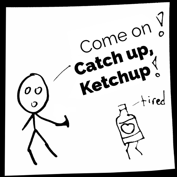 "How to remember the phrasal verb ""catch up"""