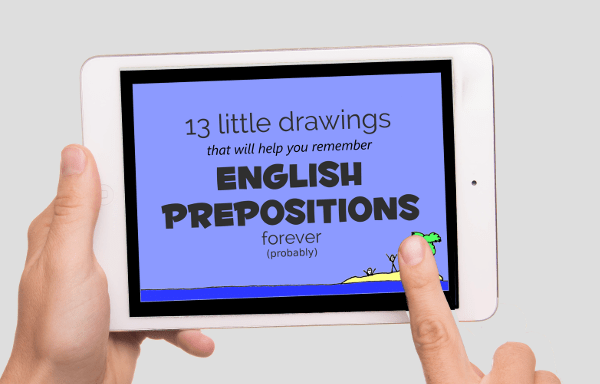 13 Little Drawings That Will Help You Remember English Prepositions Forever - eBook cover