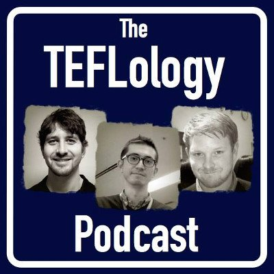 TEFLology Podcast: White text on a dark blue background with small black and white photos of three men