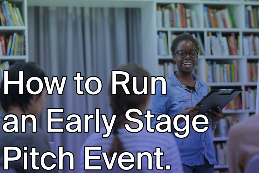How do you run an Early Stage Pitch event?