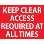 KEEP CLEAR ACCESS REQUIRED SIGN
