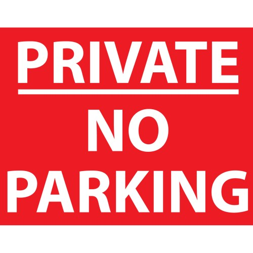 NO PARKING PRIVATE SIGN