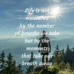 Moments that take your breath away – Monday Motivation 2018 #3