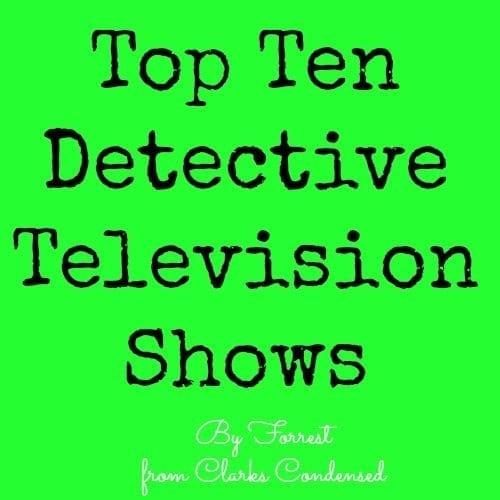 Top Ten Detective Television Shows