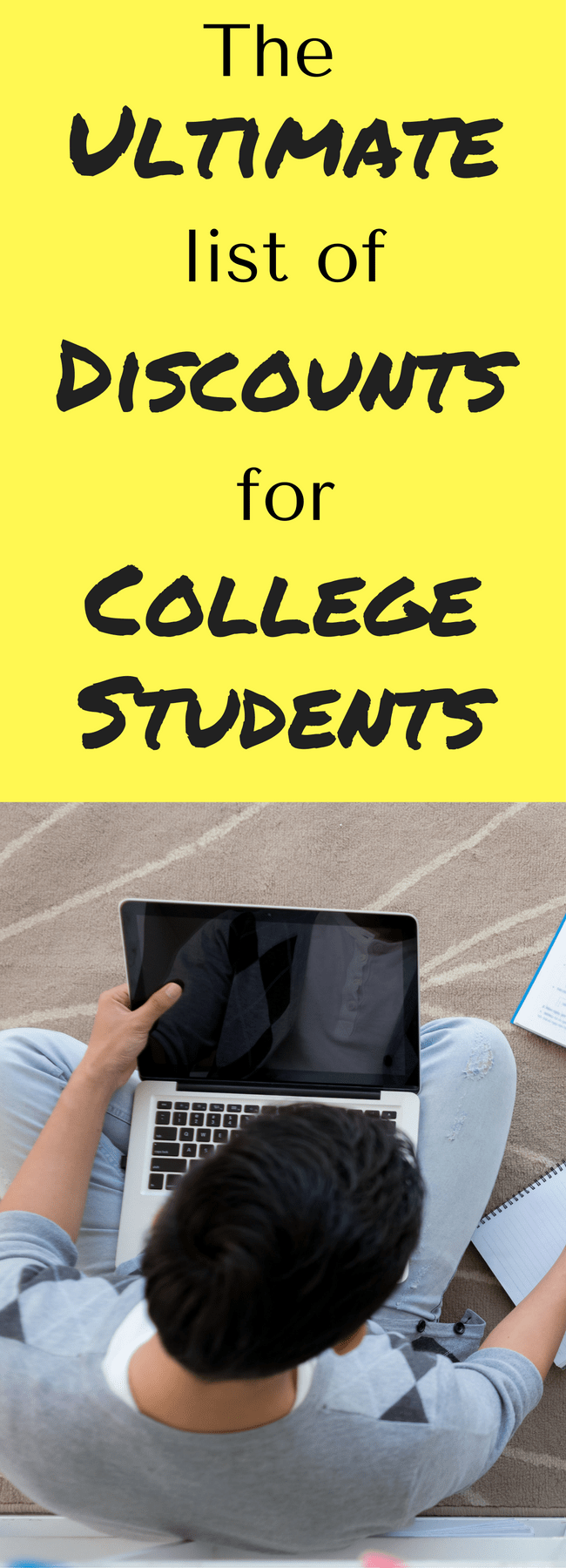 The ultimate list of discounts for college students / college student discounts / college students / college tips / tips for college students / college / save money college / college money saving