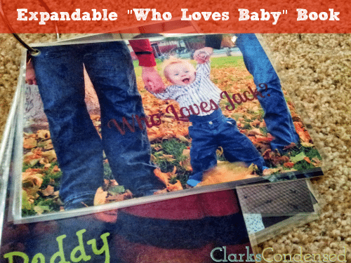 "Easy and expandable ""Who Loves Baby"" book by Clarks Condensed -- the perfect way to show your child all the people who love him or her"