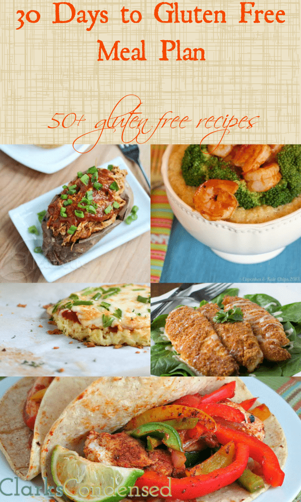 30 Day Gluten Free Meal Plan By Clarks Condensed