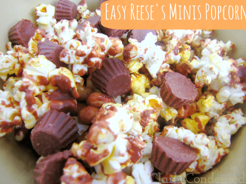 Easy Reese's Minis Popcorn by Clarks Condensed