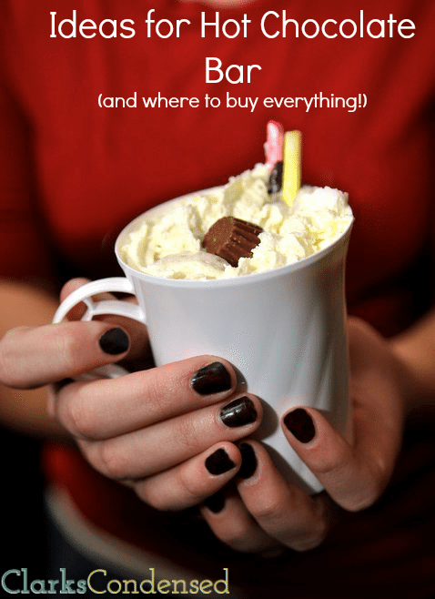 Hot Chocolate Bar Ideas by Clarks Condensed