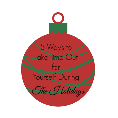 5-Ways-Take-Time-Out-for-Yourself-During-The-Holidays