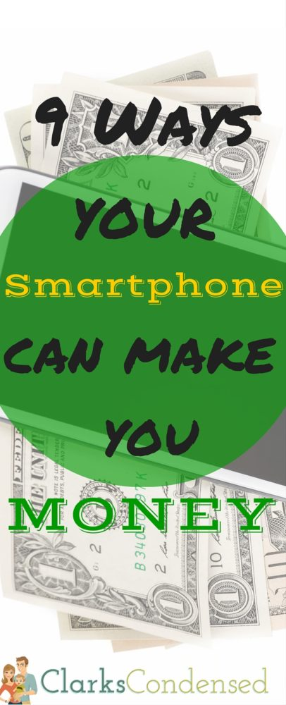Smartphones cost a lot of money - why not make a little bit from it, too? Here are 9 ways your smartphone can make you money (or at least save it!)  via @clarkscondensed
