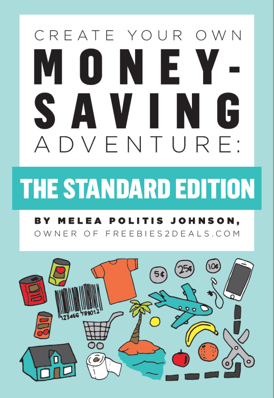"""Start saving money today with """"Create Your Own Money-Saving Adventure"""" by Melea Johnson, author of Freebies2Deals"""